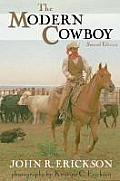 The Modern Cowboy: Second Edition