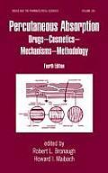 Percutaneous Absorption: Drugs - Cosmetics - Mechanisms - Methodology