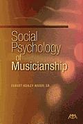Social Psychology of Musicianship