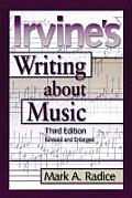 Irvine's Writing about Music (Large Print)