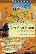 The Blue Piano: And Other Stories