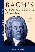 Bach's Choral Music: Unlocking the Masters Series, No. 20