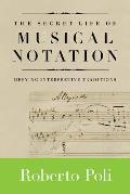 Secret Life of Musical Notation...