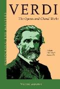 Verdi: The Operas and Choral Works (CD included)