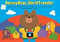 Barney Bear, World Traveler