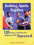 Building Assets Together 135 Group Act