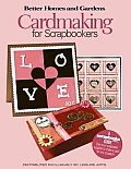 Cardmaking for Scrapbookers (Leisure Arts #4346)