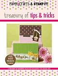Paper Crafts Magazine & Stamp It Treasury of Tips & Tricks