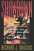 Showdown The Lithuanian Rebellion & The