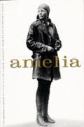Amelia The Centennial Biography Earhart