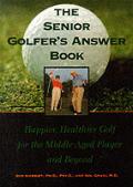 Senior Golfers Answer Book Happier Healt