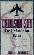 Crimson Sky The Air Battle for Korea