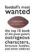 Football's Most Wanted