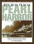 Way It Was: Pearl Harbor: The Original Photographs (America at War)