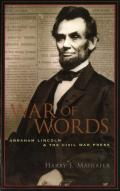 War of Words Abraham Lincoln & the Civil War Press