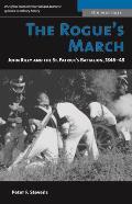 Rogues March John Riley & the St Patricks Battalion 1846 48