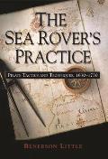 Sea Rovers Practice Pirate Tactics & Techniques 1630 1730