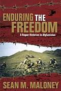 Enduring the Freedom A Rogue Historian in Afghanistan