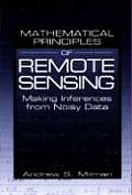Mathematical Principles of Remote Sensing: Making Inferences from Noisy Data