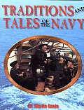 Traditions & Tales Of The Navy