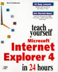 Teach yourself Microsoft Internet Explorer 4 in 24 hours