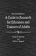 A Guide to Research for Educators and Trainers of Adults, Second Edition (Updated)