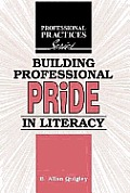 Building Professional Pride in Literacy (06 Edition)