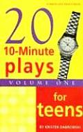 Twenty 10-minute Plays for Teens