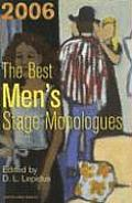 The Best Men's Stage Monologues of 2006