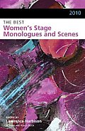 Best Womens Stage Monologues & Scenes 2010