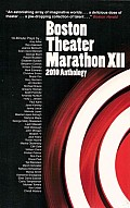 Boston Theater Marathon 12 2010 Anthology