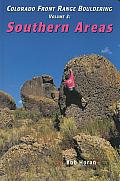 Colorado Front Range Bouldering Southern Areas