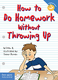 How to Do Homework Without Throwing Up Cover