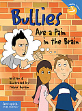 Bullies Are a Pain in the Brain Cover