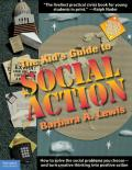 Kid's Guide To Social Action - Expanded and Updated (Rev 98 Edition)