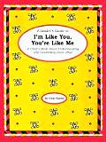 Leaders Guide to Im Like You Youre Like Me A Childs Book about Understanding & Celebrating Each Other