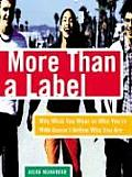 More Than A Label Why What You Wear Or W