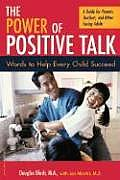 Power of Positive Talk Words to Help Eery Child Succeed
