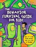 Behavior Survival Guide for Kids How to Make Good Choices & Stay Out of Trouble