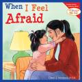 When I Feel Afraid Learning To Get Along