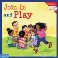 Learning to Get Along #5: Join in and Play