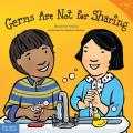 Germs Are Not for Sharing (Best Behavior) Cover