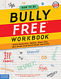How to Be Bully Free Workbook Word Searches Mazes What Ifs & Other Fun Activities for Kids