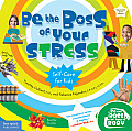 Be the Boss of Your Stress Self Care for Kids