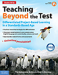 Teaching Beyond the Test Differentiated Project Based Learning in a Standards Based Age With CDROM