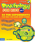 Psychology for Kids Vol. II (Book ): 40 Fun Experiments That Help You Learn about Others (Updated Edition) with CDROM Cover