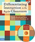 Differentiating Instruction in the Regular Classroom (Book & CD-ROM): How to Reach and Teach All Learners, Grades 3-12