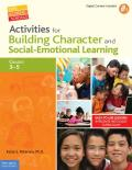 Activities for Building Character & Social Emotional Learning Grades 3 5
