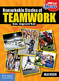 Remarkable Stories of Teamwork in Sports (Count on Me: Sports)