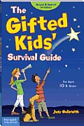 The Gifted Kids' Survival Guide: For Ages 10 &amp; under Cover